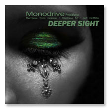 Monodrive feat. Beca - Deeper Sight