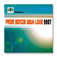 V/A - From Bonzai With Love 2007